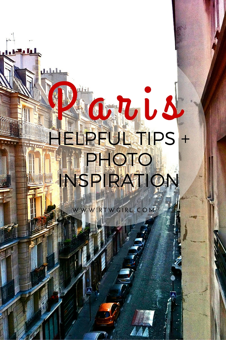 Paris tips | www.rtwgirl.com