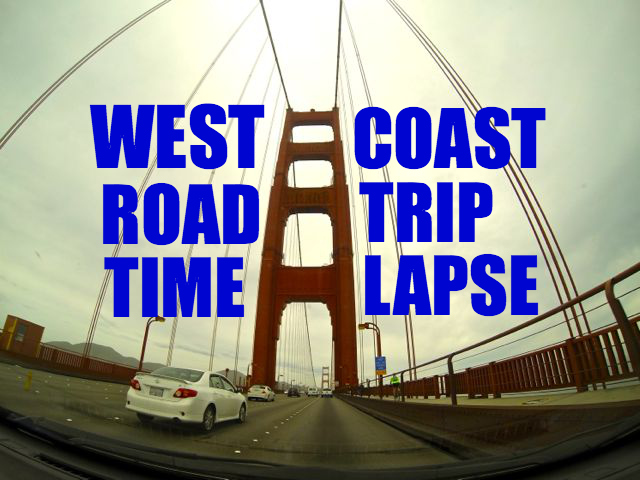 Video: West Coast Road Trip Time Lapse