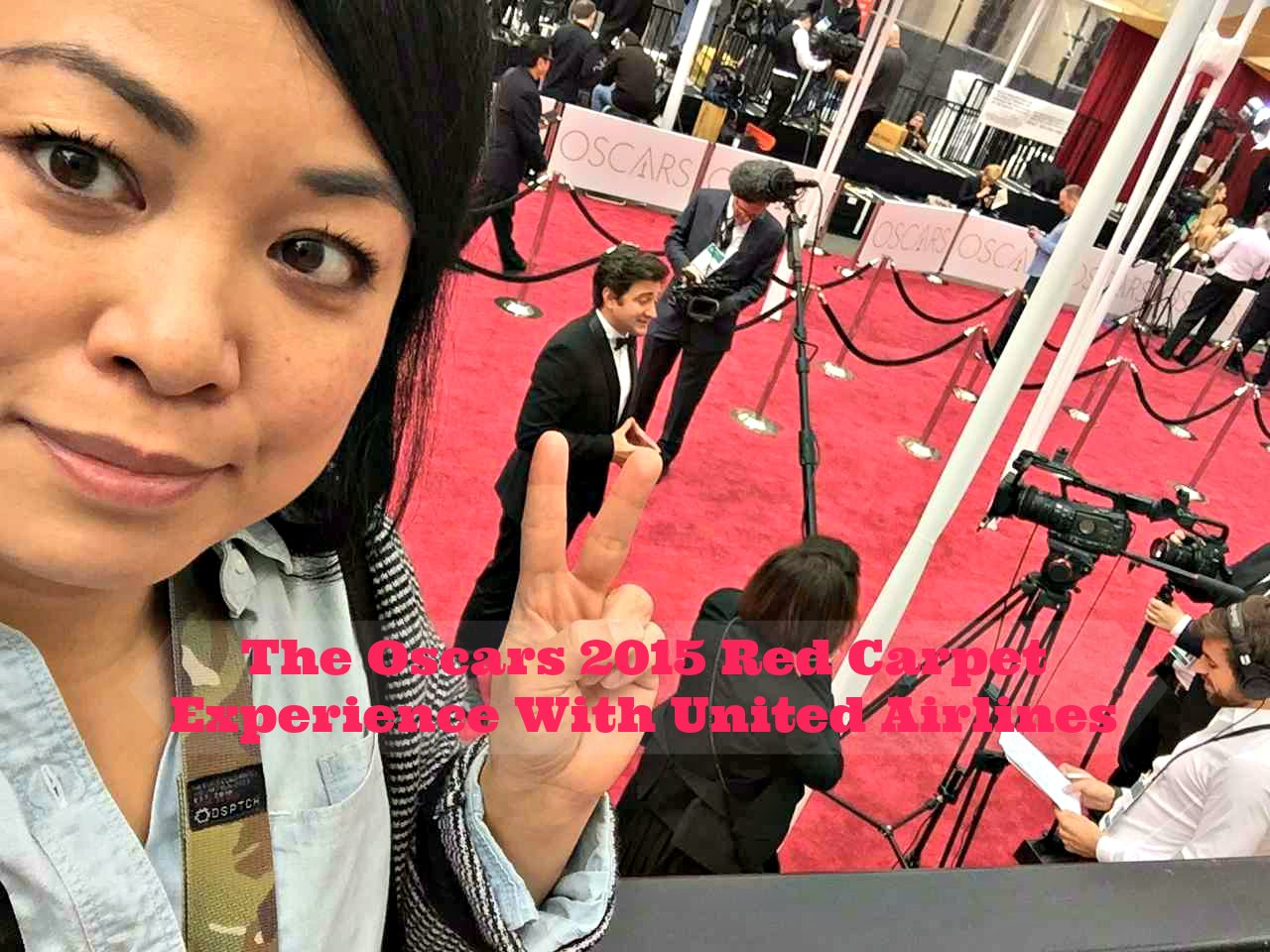 The Oscars 2015 Red Carpet Experience With United Airlines