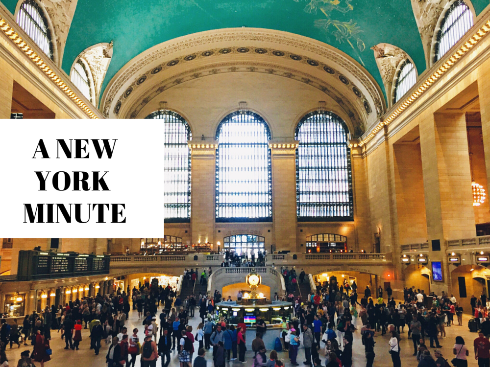 A New York Minute (Or Week Rather)