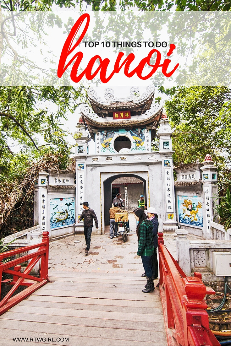 Top Ten Things To Do In Hanoi | www.rtwgirl.com
