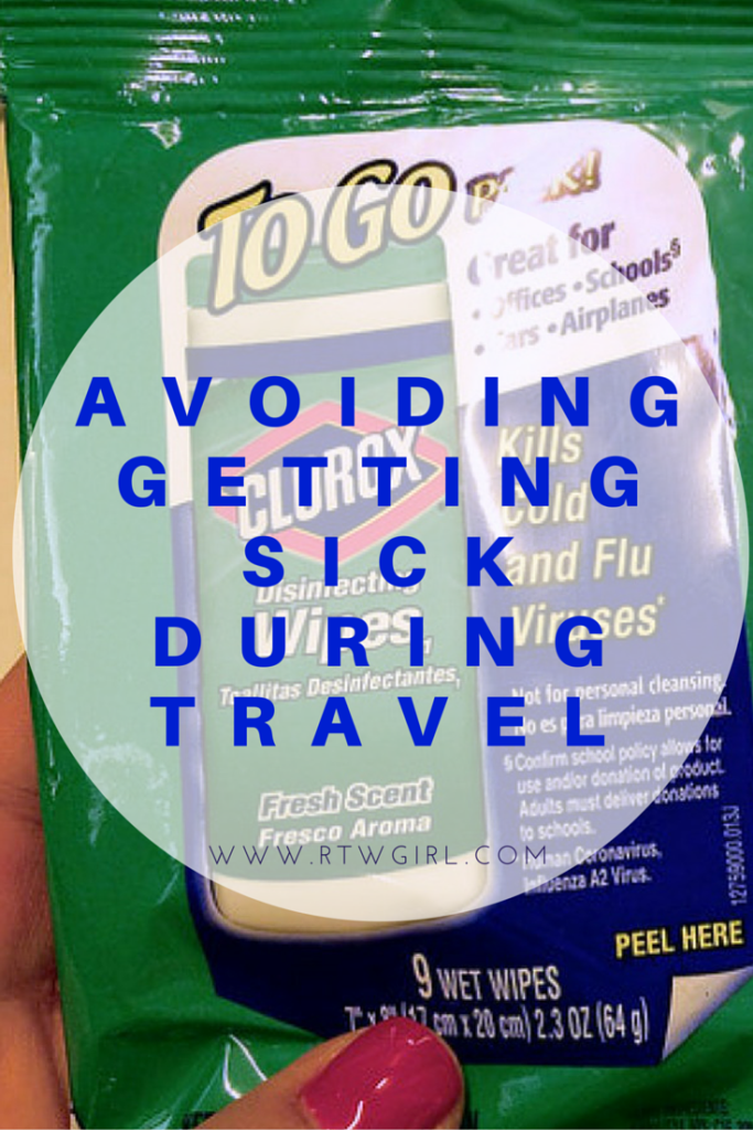 How To Avoid Getting Sick When Traveling | www.rtwgirl.com