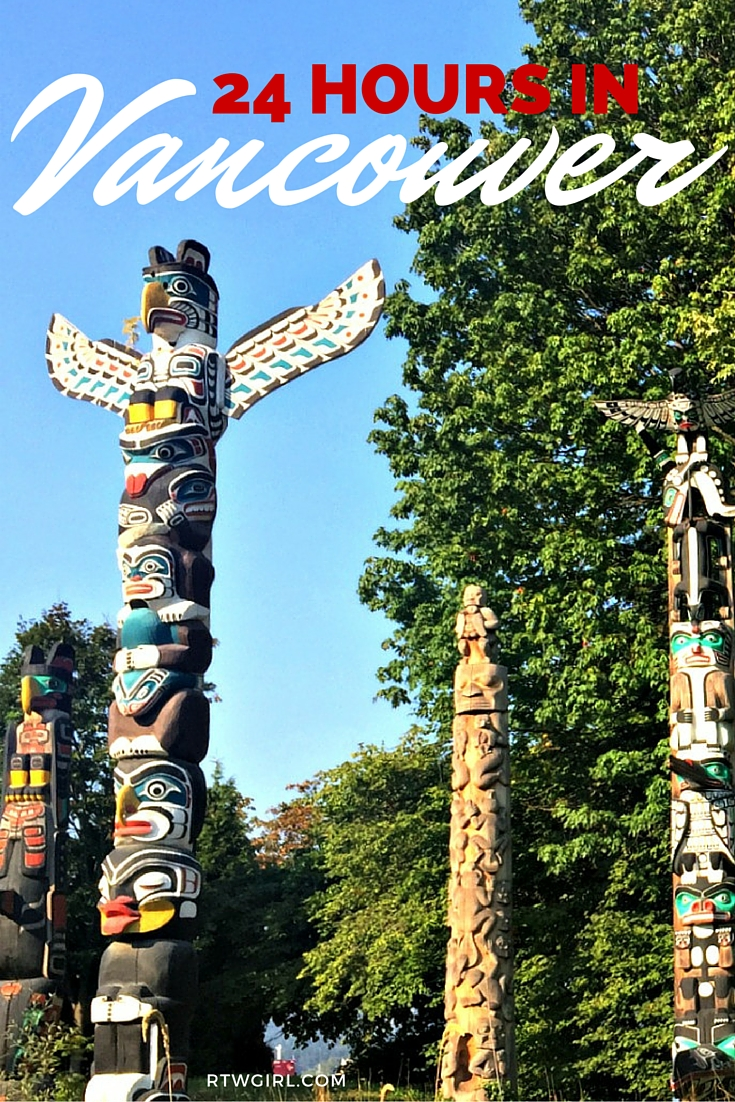 24 Hours In Vancouver | www.rtwgirl.com