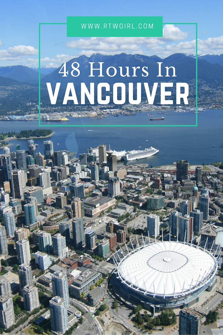 Only have 48 hours in Vancouver? I shared this perfect Vancouver weekend itinerary for ideas and inspiration on how to experience the city's best!!! | via www.rtwgirl.com