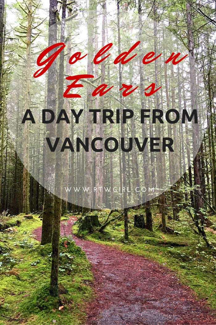 Golden Ears - Day Trip From Vancouver | www.rtwgirl.com