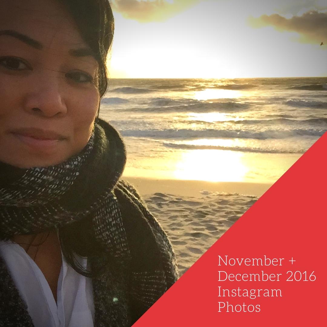 November + December 2016 Instagram Photos