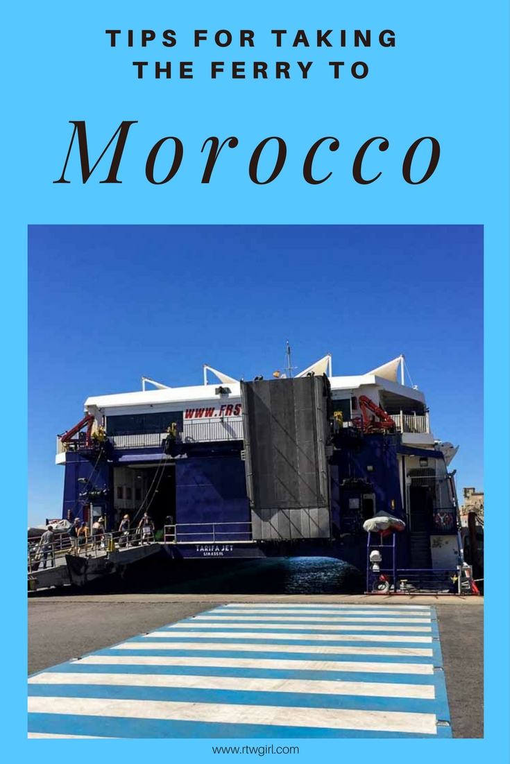 Helpful tips for taking the ferry to Morocco | www.rtwgirl.com